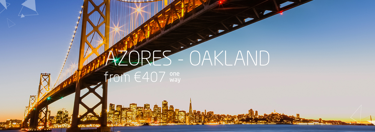Azores > Oakland from 407€ one way