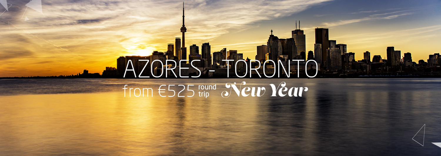 Azores > Toronto from 525€ round trip. New Year